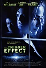 The Trigger Effect(1996)
