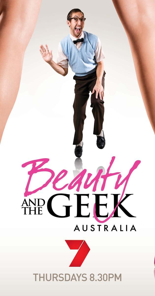 Beauty and the Geek Australia (TV Series 2009–2014) - IMDb
