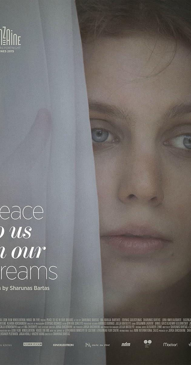 Peace to Us in Our Dreams / Ramybė mūsų sapnuose (2015) parsisiusti atsisiusti filma nemokamai