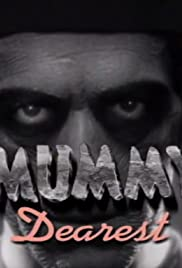 Mummy Dearest: A Horror Tradition Unearthed Poster