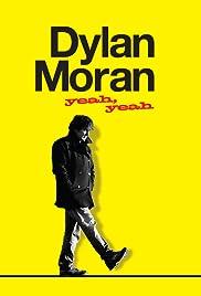 Dylan Moran: Yeah, Yeah(2011) Poster - Movie Forum, Cast, Reviews