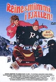 Reine & Mimmi i fjällen!(1997) Poster - Movie Forum, Cast, Reviews