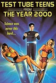 Test Tube Teens from the Year 2000 Poster