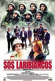 Sos Laribiancos - I dimenticati Poster