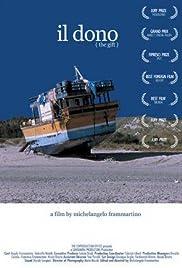 Il dono(2003) Poster - Movie Forum, Cast, Reviews