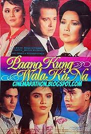 Paano kung wala ka na? Poster