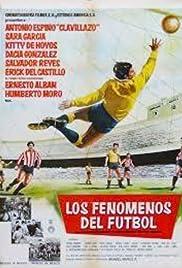 Los fenómenos del futbol Poster