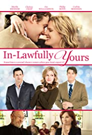 In-Lawfully Yours(2016) Poster - Movie Forum, Cast, Reviews