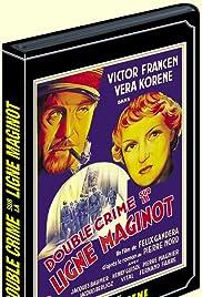 Double crime sur la ligne Maginot Poster