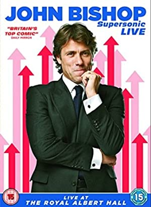 Movie John Bishop: Supersonic Live (2015)