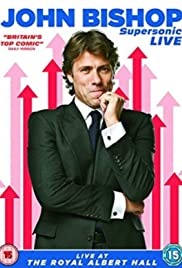 John Bishop: Supersonic Live