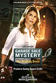 Garage Sale Mystery: The Wedding Dress (2015) Poster - Movie Forum, Cast, Reviews