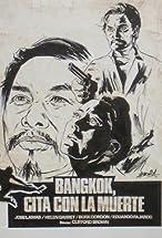 Primary image for Bangkok, cita con la muerte