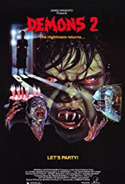 Demons 2 (1986) Poster - Movie Forum, Cast, Reviews