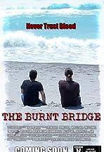 The Burnt Bridge