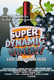 Super Dynamic Winery: A Hero's Journey Through the Vineyard Poster