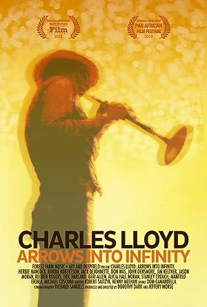 Charles Lloyd – Arrows Into Infinity (2012)