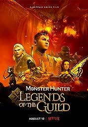 Monster Hunter: Legends of the Guild (2021) poster