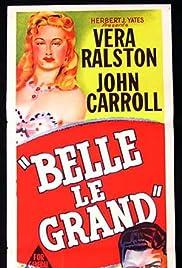 Belle Le Grand Poster