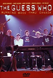 The Guess Who: Running Back Thru Canada Poster