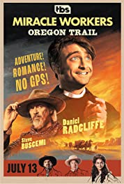 Miracle Workers - Oregon Trail (2021) poster