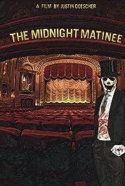The Midnight Matinee