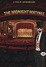 The Midnight Matinee