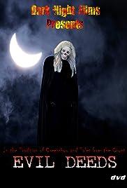 Evil Deeds Poster