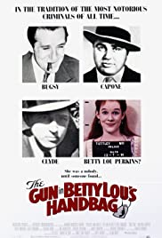 The Gun in Betty Lou's Handbag Poster