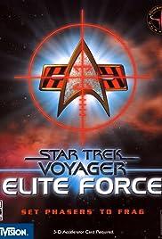 Star Trek Voyager: Elite Force(2000) Poster - Movie Forum, Cast, Reviews