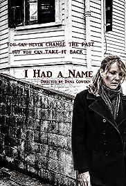I Had a Name Poster