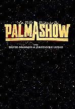 La Folle Histoire du Palmashow