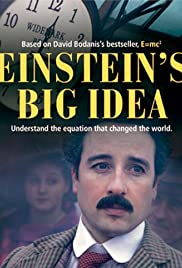 Einstein's Big Idea (2005) Poster - Movie Forum, Cast, Reviews