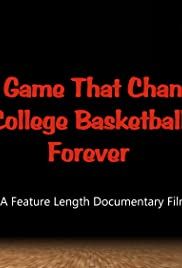 The Game That Changed College Basketball Forever Poster
