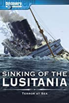 Image of Sinking of the Lusitania: Terror at Sea