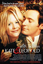 Kate & Leopold (2001) Poster - Movie Forum, Cast, Reviews