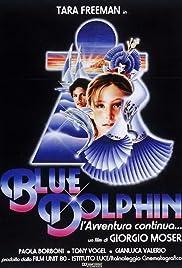 Blue dolphin - l'avventura continua Poster