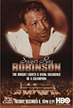 Primary image for Sugar Ray Robinson: The Bright Lights and Dark Shadows of a Champion
