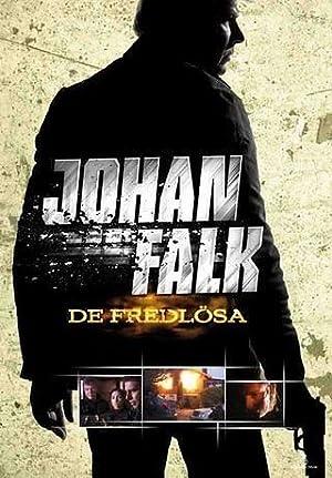 Johan Falk: De fredlösa
