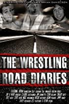 Image of The Wrestling Road Diaries