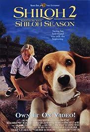 Shiloh 2: Shiloh Season(1999) Poster - Movie Forum, Cast, Reviews
