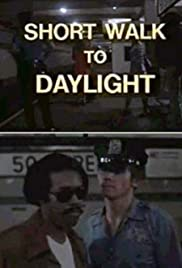 Short Walk to Daylight (1972) Poster - Movie Forum, Cast, Reviews