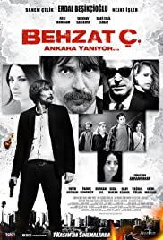Behzat Ç. Ankara Yaniyor (2013) Poster - Movie Forum, Cast, Reviews