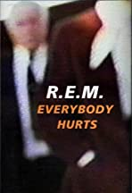R.E.M.: Everybody Hurts