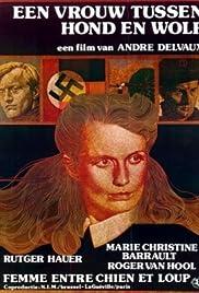 Een vrouw tussen hond en wolf(1979) Poster - Movie Forum, Cast, Reviews