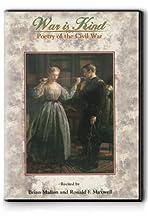 War is Kind: Poetry of the Civil War