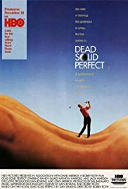 Dead Solid Perfect (1988) Poster - Movie Forum, Cast, Reviews