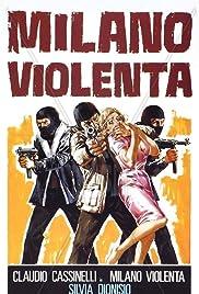Milano violenta(1976) Poster - Movie Forum, Cast, Reviews