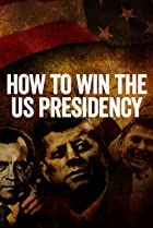 Image of How to Win the US Presidency
