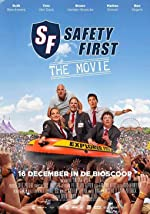 Safety First The Movie(2015)